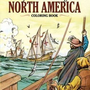 Exploration of North America Coloring Book