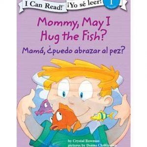 Mamá Puedo Abrazar al Pez?