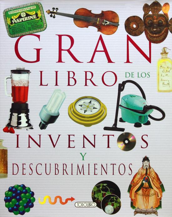 Gran libro de los inventos y descubrimientos