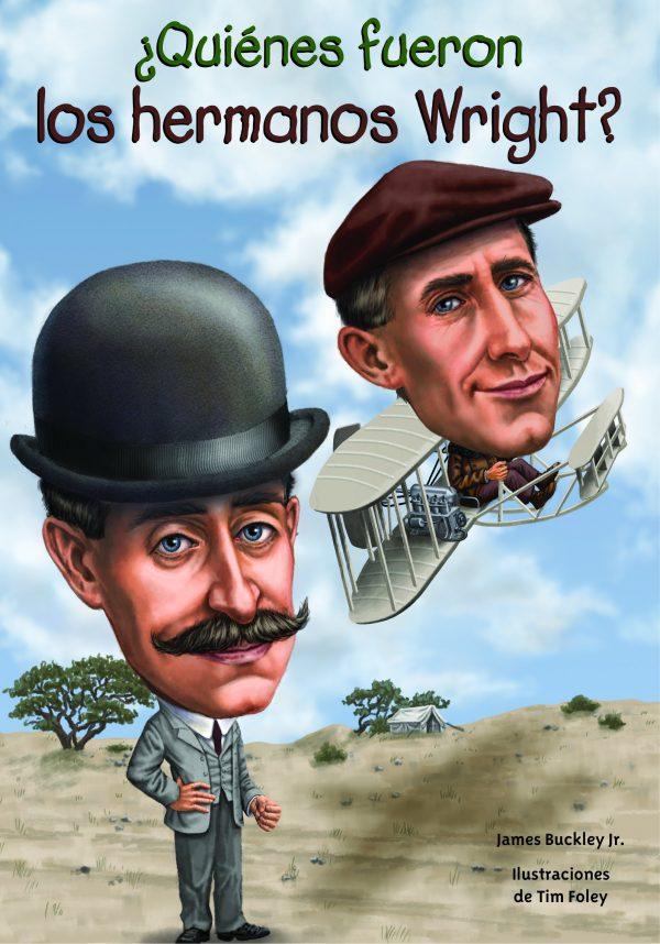 Quiénes fueron los Hermanos Wright?
