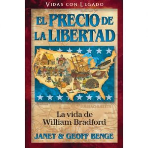 El precio de la libertad - La vida de William Bradford