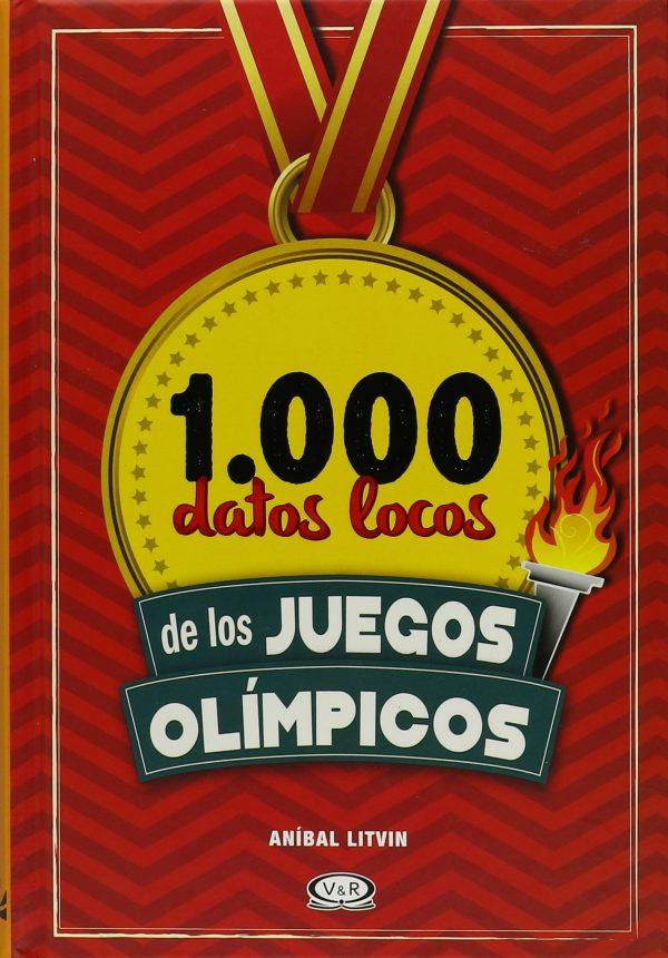 1.000 DATOS LOCOS DE LOS JUEGOS OLIMPICOS