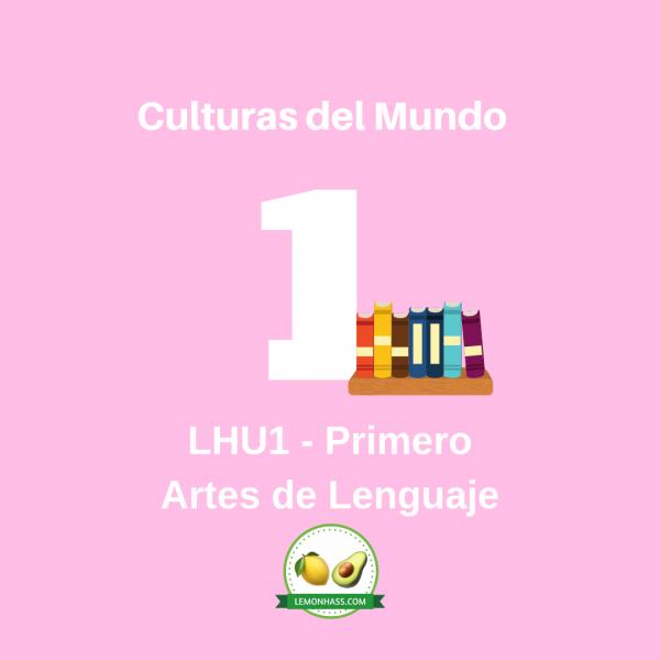 LHU1 unidad de artes de lenguaje de primero, plan de estudio lemonhass.com