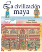 La Civilización Maya, Lemonhass.com, historia de México