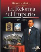 La Reforma y el Imperio