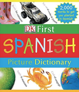 First Picture Dictionary: Spanish